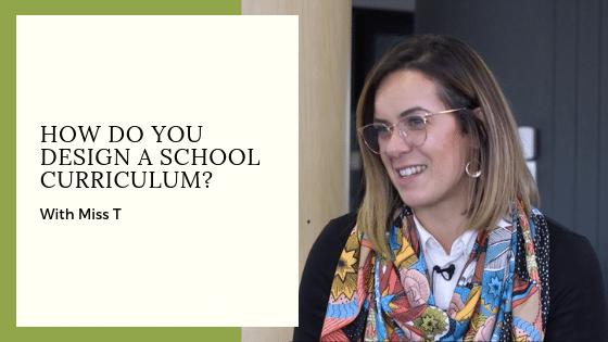 How do you design a school curriculum
